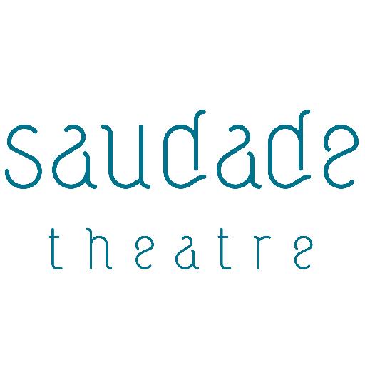 Saudade Theatre