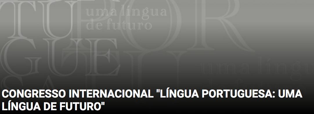 Língua Portuguesa, Língua de Futuro
