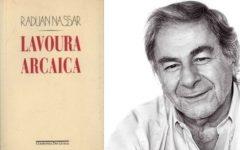 """Raduan Nassar é dos """"mais altos momentos da nossa língua"""""""