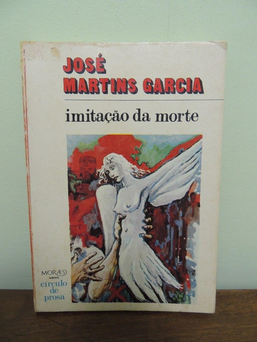 livro-jose-martins-garcia-imitaco-da-morte-6470-MLB5062023412_092013-F