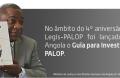 """1ª edição do """"Guia para Investir nos PALOP"""" lançado em Angola, em 2013, por Sua Excelência o Senhor Ministro da Justiça e dos Direitos Humanos,  Dr. Rui Mangueira"""