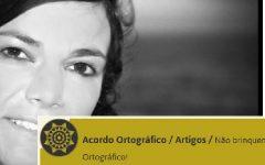 Acordo Ortográfico / Artigos / Um Acordo como deve ser