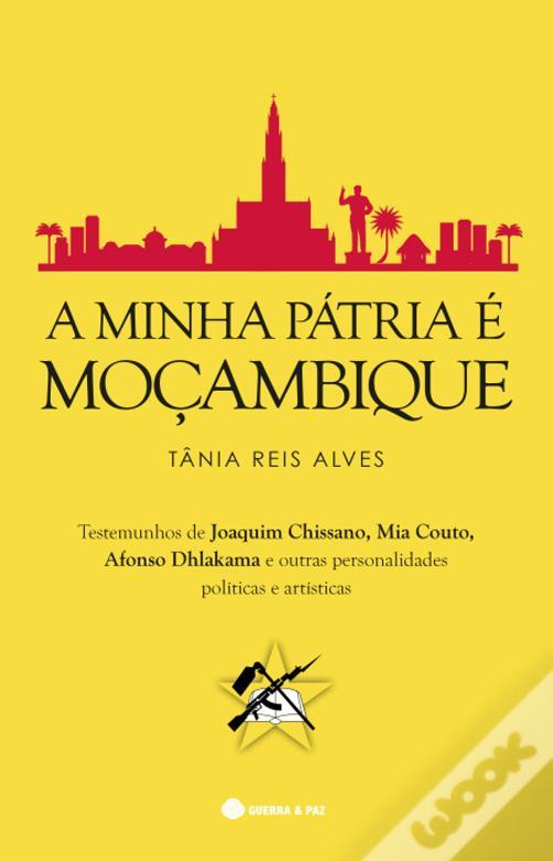 a minha pátria e moçambique