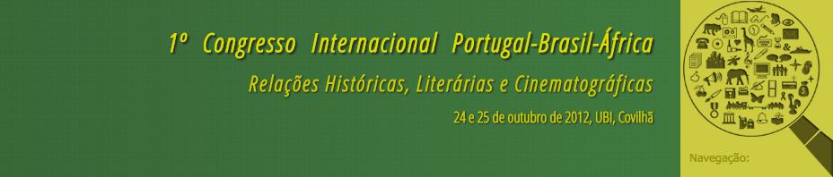 1º Congresso Internacional Portugal-Brasil-África