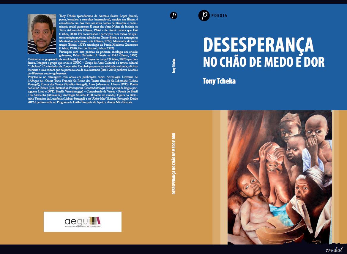 Desencanto e frustração continuam no terceiro livro de poesia de guineense Tony Tcheka