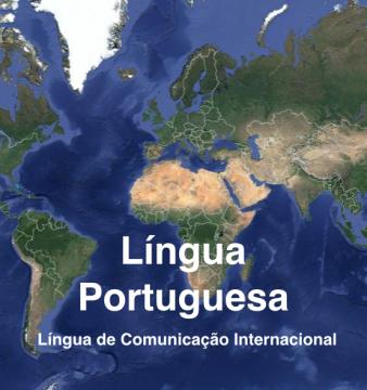 Língua Portuguesa, Língua de Comunicação Internacional