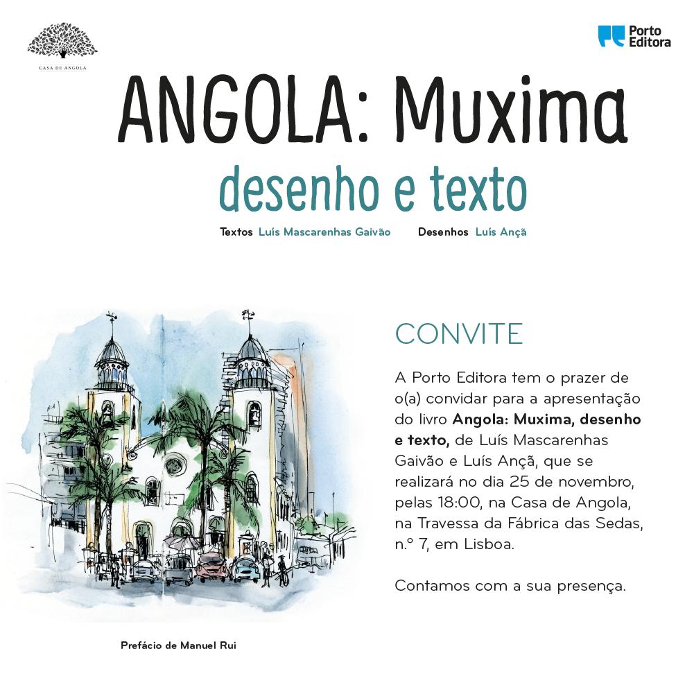 O livro Angola: Muxima, desenho e texto, escrito por Luís Mascarenhas Gaivão e com desenhos de Luís Ançã