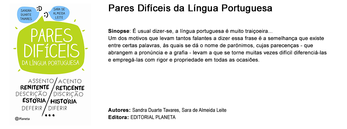 """""""Pares Difíceis da Lingua Portuguesa"""" de Sandra Duarte Tavares e Sara de Almeida Leite"""