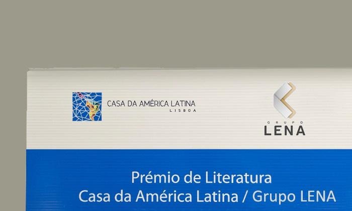 PRÉMIO DE LITERATURA CASA DA AMÉRICA LATINA/GRUPO LENA