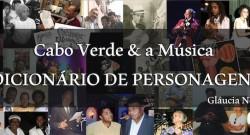 """Gláucia Nogueira, """"Cabo Verde e a Música - Dicionário de Personagens"""""""