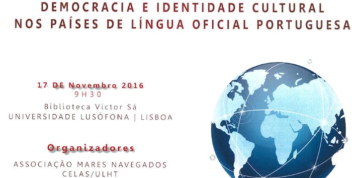 """""""A Construção da Lusofonia"""", por Lauro Moreira"""