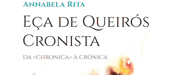 "Ensaio de Annabela Rita, ""Eça de Queirós Cronista"""