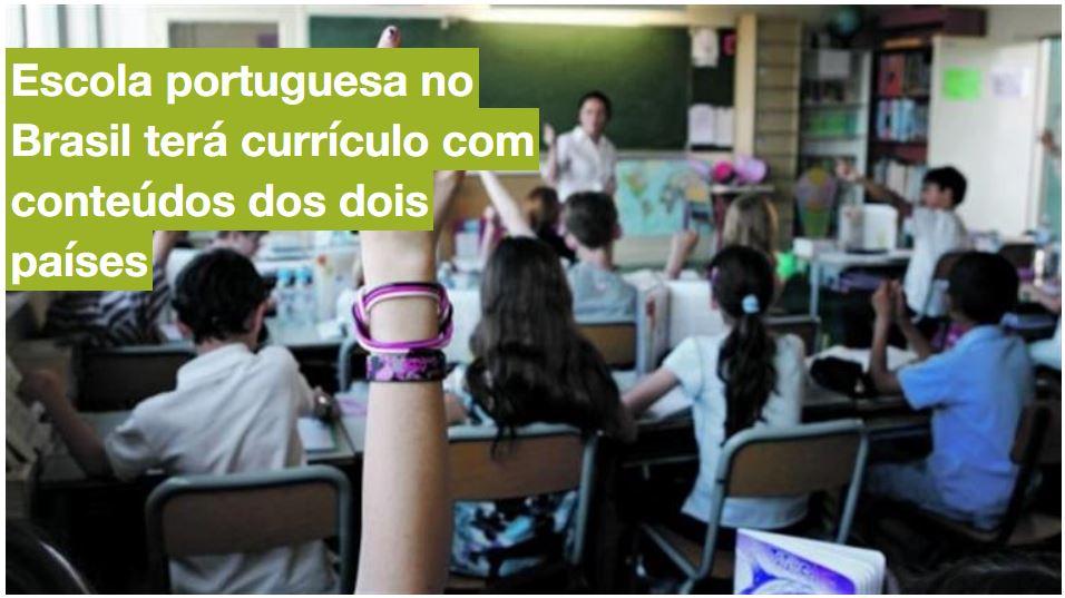 Governo brasileiro formaliza cessão da morada onde funcionará escola portuguesa