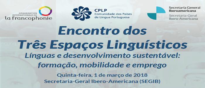 Encontro dos Três Espaços Linguísticos