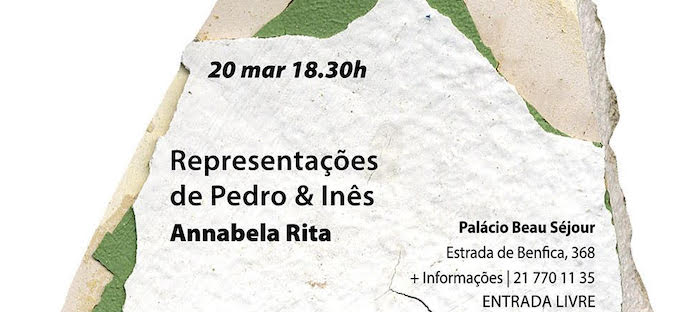"""Conferência de Annabela Rita, """"Representações de Pedro & Inês"""""""
