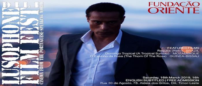 Fundação Oriente em Díli acolhe sábado 4.ª edição do Lusophone Film Fest
