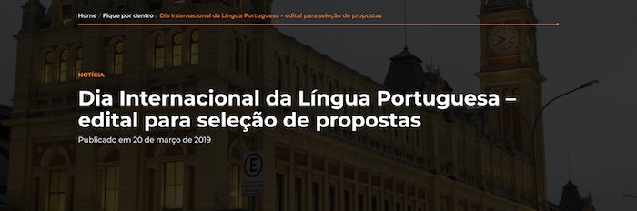 Dia Internacional da Língua Portuguesa – edital para seleção de propostas