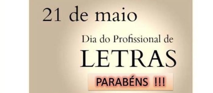 21 de Maio – Dia do Profissional de Letras