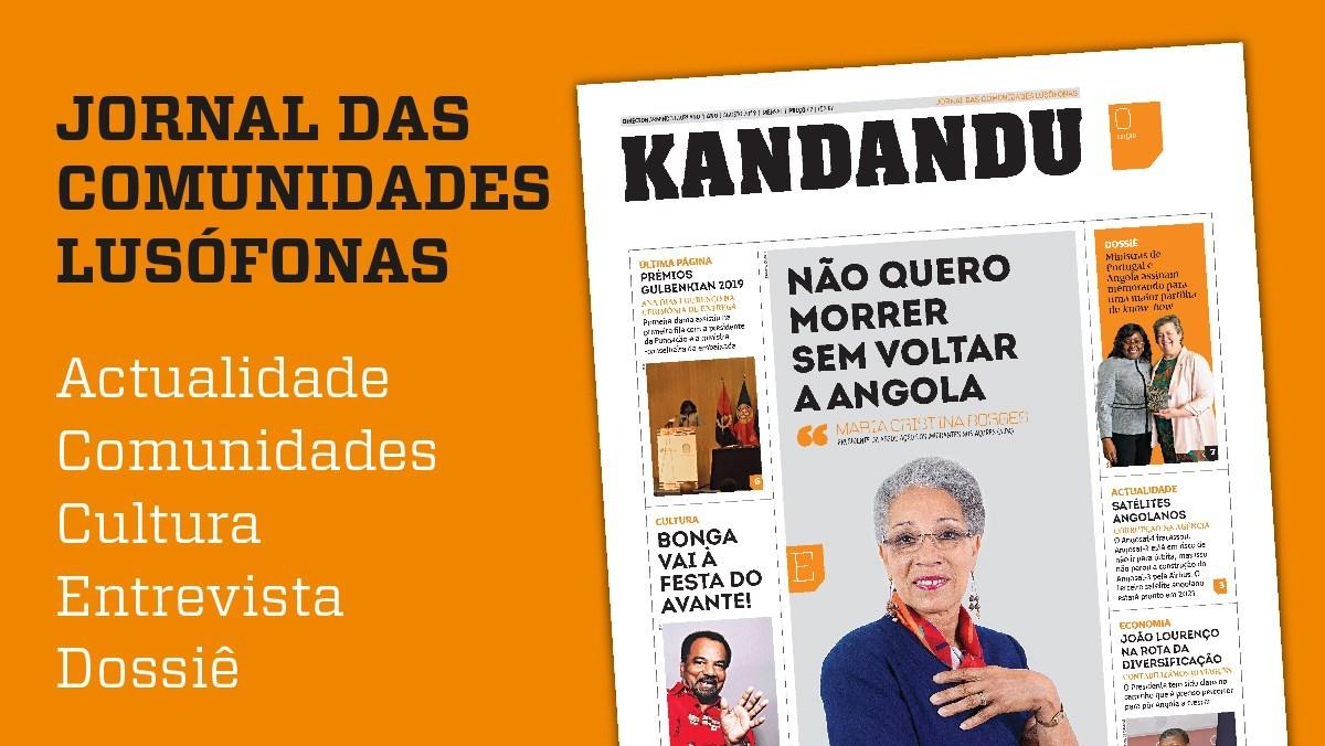 Lisboa tem a partir de hoje o Kandandu, jornal dedicado às comunidades lusófonas