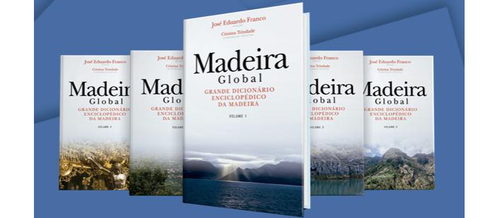 Madeira Global: Grande Dicionário Enciclopédico da Madeira