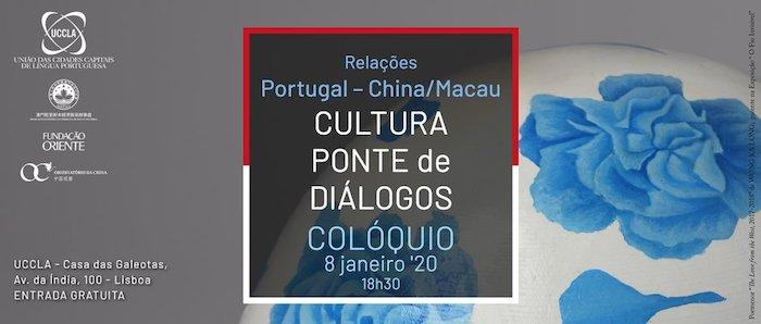 """Colóquio """"Relações Portugal – China/Macau – Cultura Ponte de Diálogos"""""""