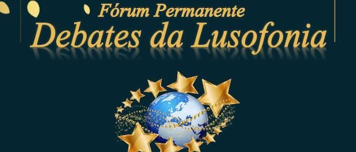 Fórum Permanente DEBATES DA LUSOFONIA
