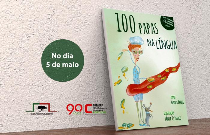 """100 Papas na Língua"" no Dia Mundial da Língua Portuguesa"