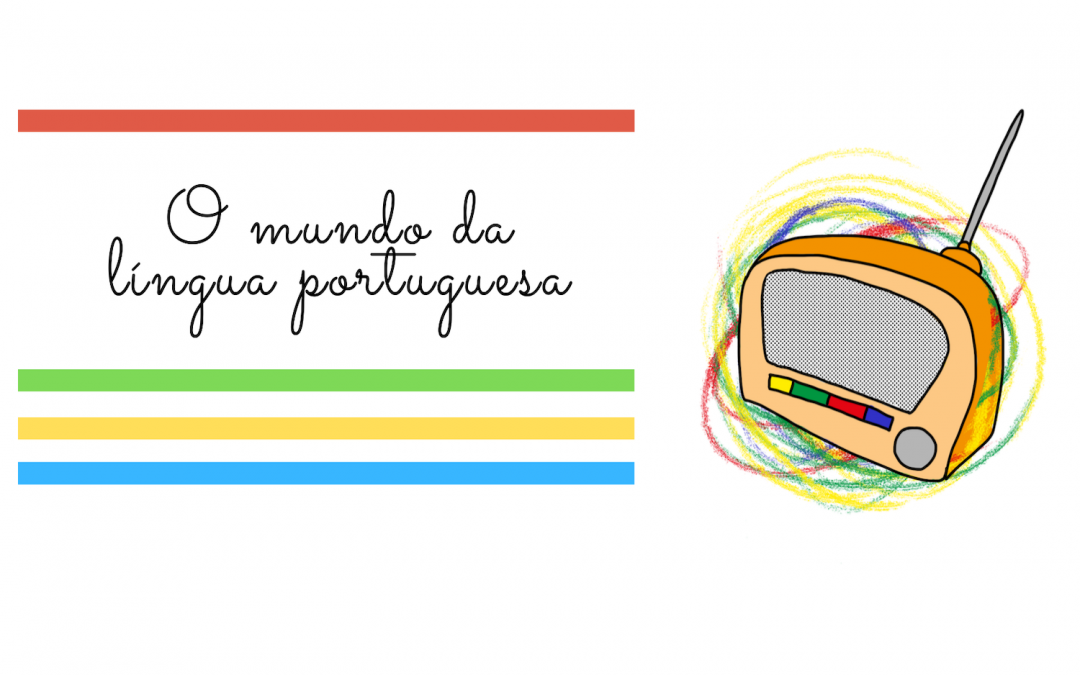 Programa O Mundo da Língua Portuguesa – RadiOlavide (Sevilha)