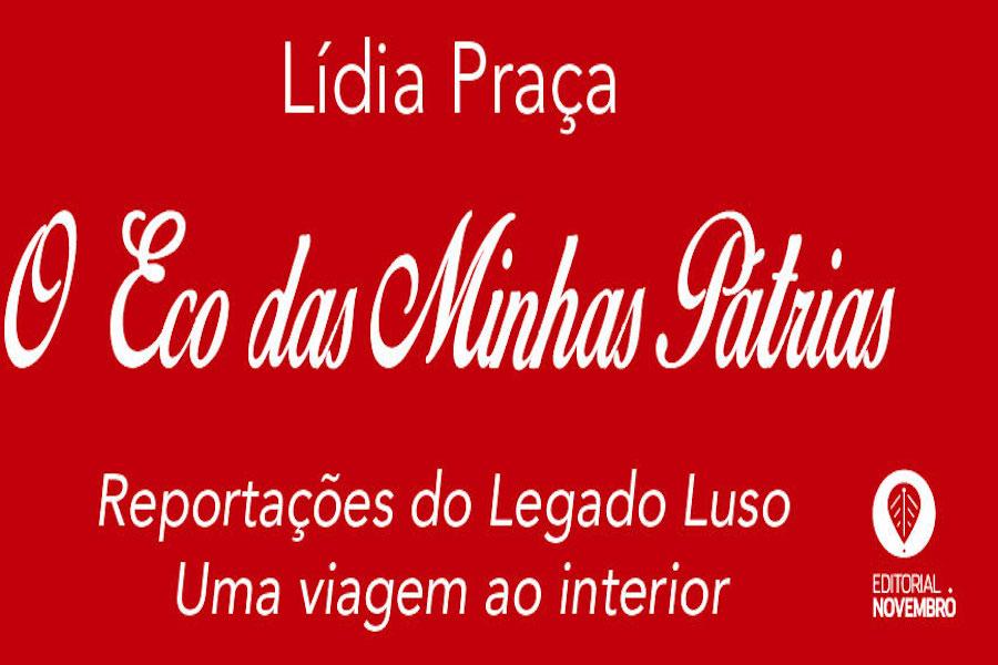"""Lançamento do livro """"O Eco das Minhas Pátrias"""" de Lídia Praça na UCCLA"""